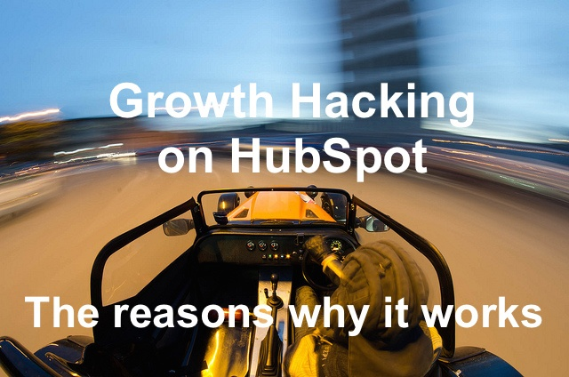 Growth hacking on Hubspot - the reasons why it works