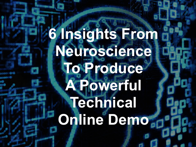 This article summarizes in a structured way the tricks and mechanisms originating from neuroscienc, which help improving the success of technical online demos.