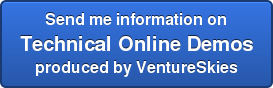 Send me information on Technical Online Demos produced by VentureSkies